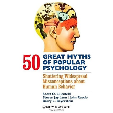 50 Great Myths of Popular Psychology: Shattering Widespread Misconceptions about Human Behavior, New Book, (9781405131117)