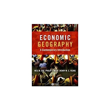 Economic Geography: A Contemporary Introduction, New Book, (9781405132190)