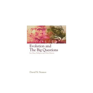 Evolution and the Big Questions: Sex, Race, Religion, and Other Matters, Used Book, (9781405149037)