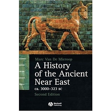 A History of the Ancient Near East ca. 3000 - 323 BC, New Book, (9781405149105)