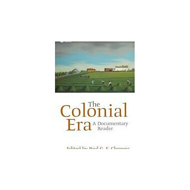 The Colonial Era: A Documentary Reader, Used Book, (9781405156622)