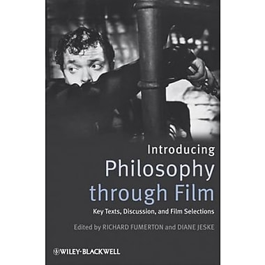 Introducing Philosophy Through Film: Key Texts, Discussion, and Film Selections, New Book, (9781405171021)