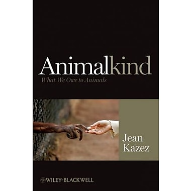 Animalkind: What We Owe to Animals, New Book, (9781405199384)
