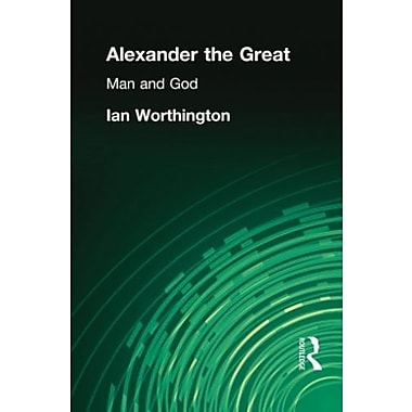 Alexander the Great: Man and God, New Book, (9781405801621)