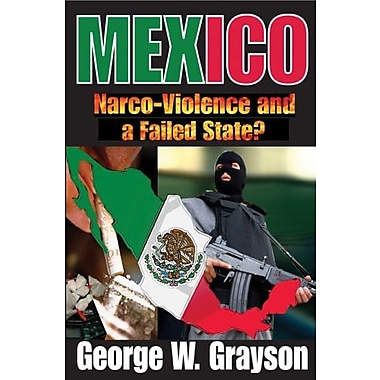 Mexico: Narco-Violence and a Failed State?, New Book, (9781412811514)