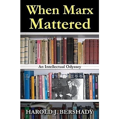 When Marx Mattered: An Intellectual Odyssey, Used Book, (9781412853699)