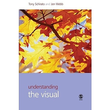 Understanding the Visual (Understanding Contemporary Culture series), New Book, (9781412901574)