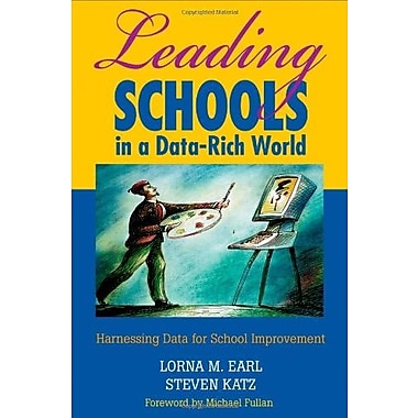 Leading Schools in a Data-Rich World: Harnessing Data for School Improvement, New Book, (9781412906463)