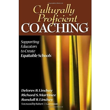 Culturally Proficient Coaching: Supporting Educators to Create Equitable Schools, New Book, (9781412909716)