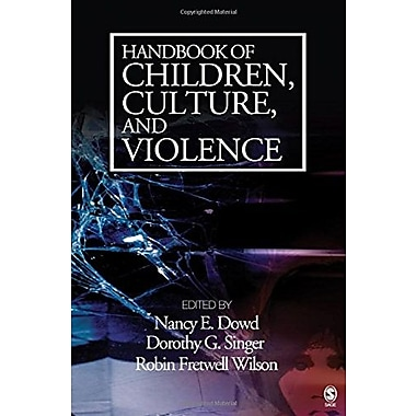 Handbook of Children, Culture, and Violence, New Book, (9781412913690)