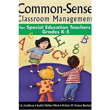 Common-Sense Classroom Management for Special Education Teachers, Grades K-5, Used Book, (9781412915083)
