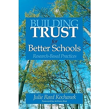 Building Trust for Better Schools: Research-Based Practices, Used Book, (9781412915144)