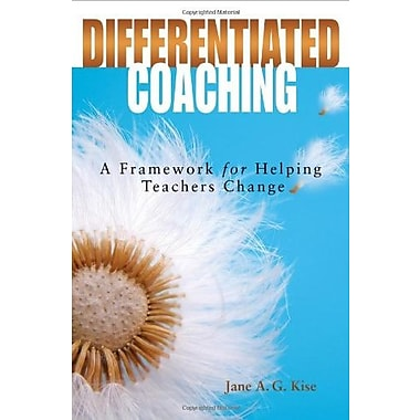 Differentiated Coaching: A Framework for Helping Teachers Change, New Book, (9781412916431)