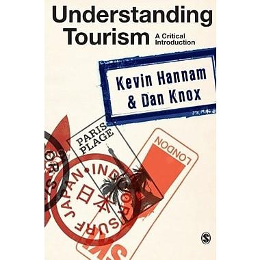 Understanding Tourism: A Critical Introduction, New Book, (9781412922784)
