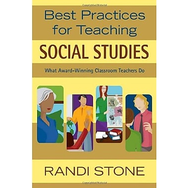 Best Practices for Teaching Social Studies: What Award-Winning Classroom Teachers Do, Used Book, (9781412924535)