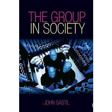 The Group in Society, New Book, (9781412924689)