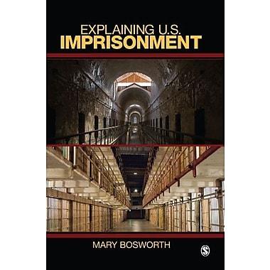 Explaining U.S. Imprisonment, Used Book, (9781412924870)