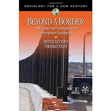 Beyond a Border: The Causes and Consequences of Contemporary Immigration, New Book, (9781412924955)