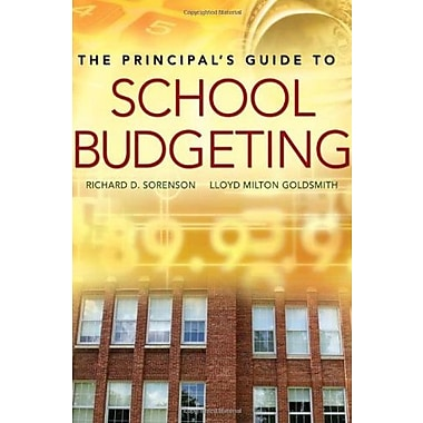 The Principal's Guide to School Budgeting, New Book, (9781412925327)