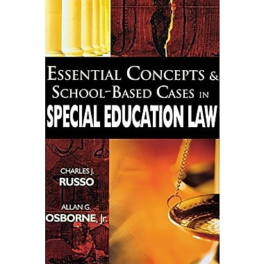 Essential Concepts and School-Based Cases in Special Education Law, New Book, (9781412927048)