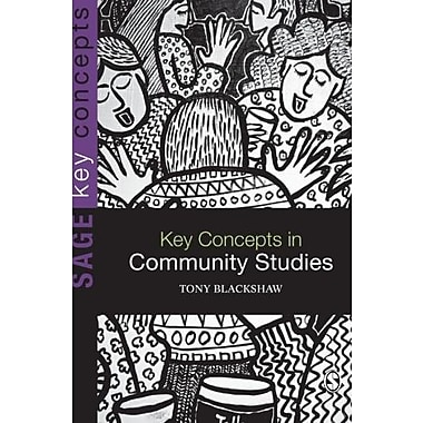 Key Concepts in Community Studies (SAGE Key Concepts series)