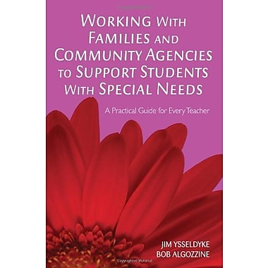 Working with Families and Community Agencies to Support Students with Special Needs, Used Book, (9781412938983)