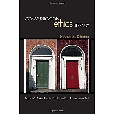 Communication Ethics Literacy: Dialogue and Difference, Used Book, (9781412942140)