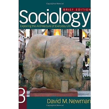 Sociology: Exploring the Architecture of Everyday Life, Brief Edition, Used Book, (9781412992107)