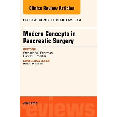 Modern Concepts in Pancreatic Surgery, An Issue of Surgical Clinics, 1e (The Clinics: Surgery), Used Book, (9781455773350)