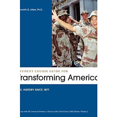 Student Course Guide: Transforming America to Accompany The American Promise, Volume 2, Used Book, (9781457603785)