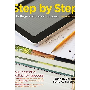 Step by Step to College and Career Success, Used Book, (9781457606342)