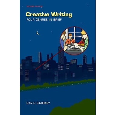 Creative Writing: Four Genres in Brief, New Book, (9781457611568)