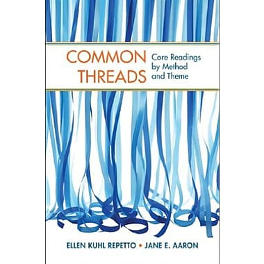 Common Threads: Core Readings by Method and Theme, New Book, (9781457625312)