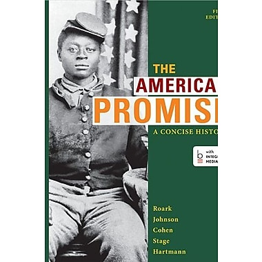 The American Promise: A Concise History, Volume 1: to 1877, Used Book, (9781457631450)