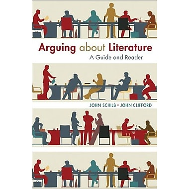 Arguing about Literature: A Guide and Reader, Used Book, (9781457662096)