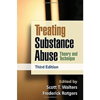 Treating Substance Abuse, Third Edition: Theory and Technique (Guilford Substance Abuse Series), Used Book, (9781462502578)