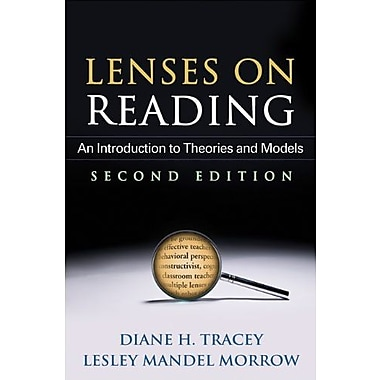 Lenses on Reading, Second Edition: An Introduction to Theories and Models, Used Book, (9781462504732)