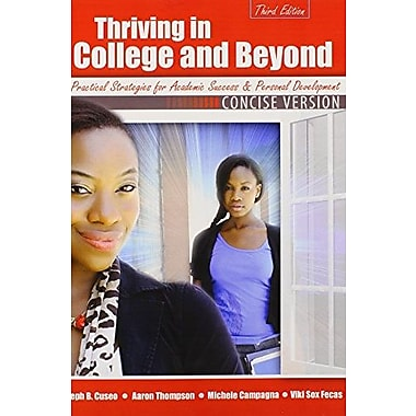 Thriving in College AND Beyond: Strategies for Academic Success and Personal Development, Used Book, (9781465213754)