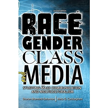 Race, Gender, Class, and Media: Studying Mass Communication and Multiculturalism, New Book, (9781465237996)