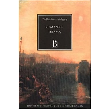 The Broadview Anthology of Romantic Drama (Broadview Anthologies of English Literature), New Book, (9781551112985)