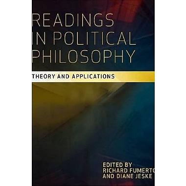 Readings in Political Philosophy: Theory and Applications, New Book, (9781551117652)