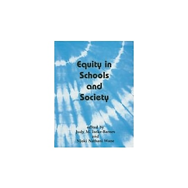Equity in Schools and Society, New Book, (9781551301679)