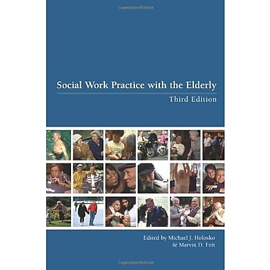 Social Work Practice with the Elderly, New Book, (9781551302331)