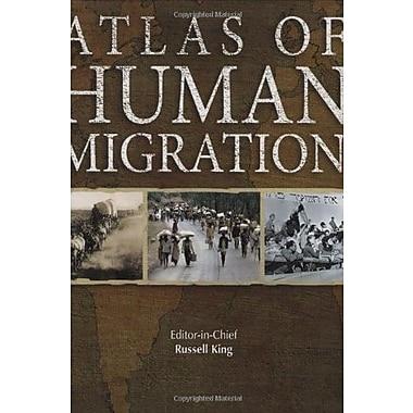 Atlas of Human Migration, New Book, (9781554072873)