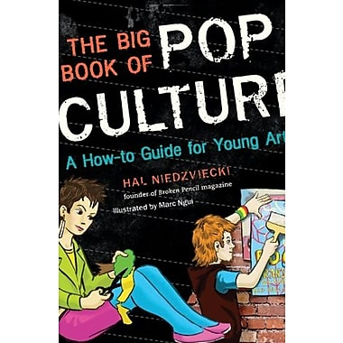 The Big Book of Pop Culture: A How-to Guide for Young Artists, New Book, (9781554510566)