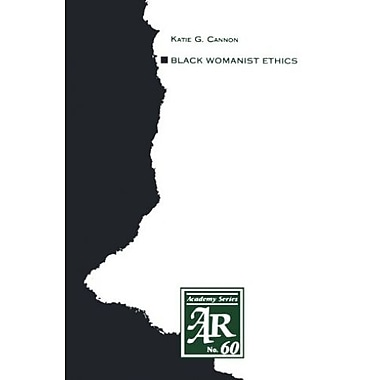 Black Womanist Ethics (American Academy of Religion Academy Series), New Book, (9781555402167)