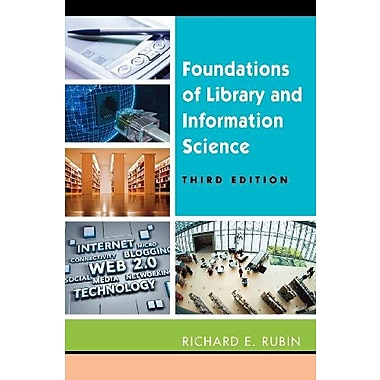 Foundations of Library and Information Science, Third Edition, New Book, (9781555706906)