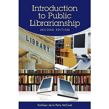 Introduction to Public Librarianship, Second Edition, Used Book, (9781555706975)