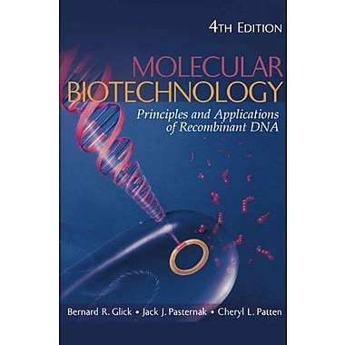 Molecular Biotechnology: Principles and Applications of Recombinant DNA, New Book, (9781555814984)