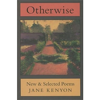 Otherwise: New & Selected Poems, New Book, (9781555972660)